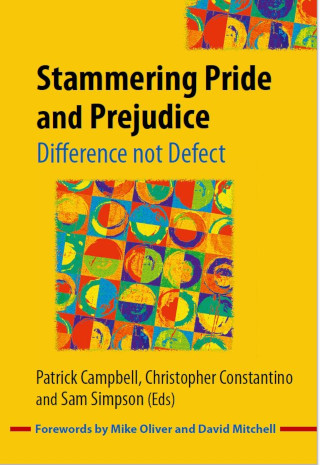Stammering pride and prejudice: Difference not Defect